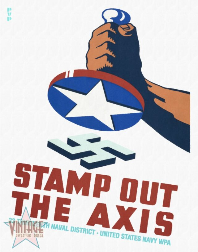 Stamp Out The Axis - Vintage Poster - Restored