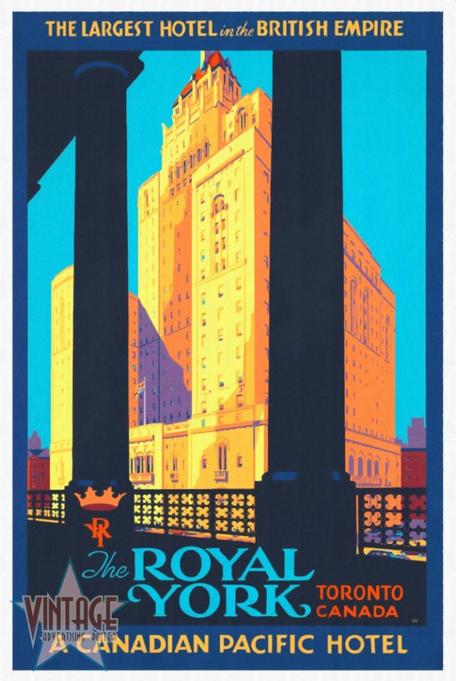 The Royal York Hotel - Vintage Poster - Restored