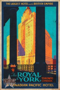 The Royal York Hotel - Vintage Poster - Vintagelized